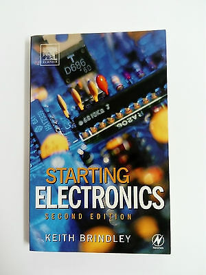 STARTING ELECTRONICS  Second Edition KEITH BRINDLEY 1999