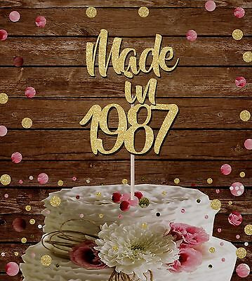 MADE IN 1987 GLITTER CAKE TOPPER BIRTHDAY PARTY 30th birthday