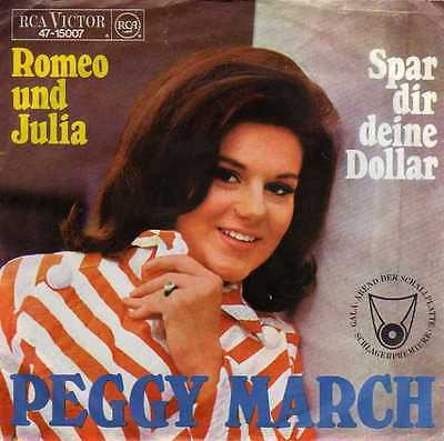"Peggy March- Romeo Und Julia/ Spar Dir Deine Dollar, 7"" Vinyl Single"