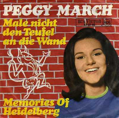 "Peggy March- Male Den Teufel Nicht An Die Wand/ Memories Of Heidelberg, 7"" Vinyl"