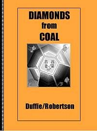 DIAMONDS FROM COAL by Peter Duffie & Robin Robertson (1st Ed. 2004)