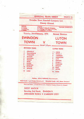 Emergency Tuesday afternoon single sheet:-SWINDON TOWN v LUTON TOWN 1973/4