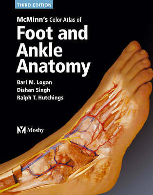 McMinn's Color Atlas of Foot and Ankle Anatomy by Bari M. Logan (Paperback,...