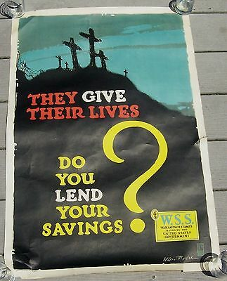 "WWI War Savings Stamps ""They Give Their Lives-Do You Lend Your Savings?"" Poster!"