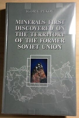 Minerals First Discovered on the Territory of the Former Soviet Union - New