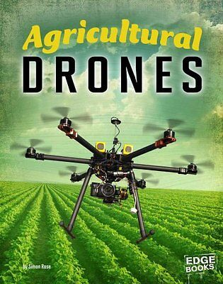 Agricultural Drones by Simon Rose 9781515737759 (Paperback, 2017)
