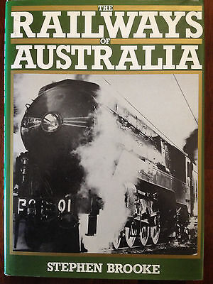 The Railways of Australia by Stephen Brooke- NSWGR book