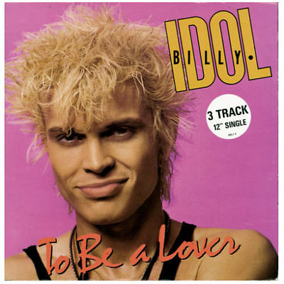 "BILLY IDOL - ""To Be A Lover"" - 12 inch Vinyl Single in VG condition"