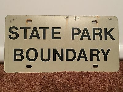 Vintage RARE STATE PARK BOUNDARY SIGN / LICENSE PLATE, FREE SHIPPING, B03