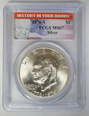 1976-S $1 Eisenhower Dollar Silver Ike PCGS MS67 History in your Hands