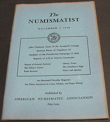 Numismatist 1948 Satirical Pieces Of Napoleon III, John Chalmers Issuer +