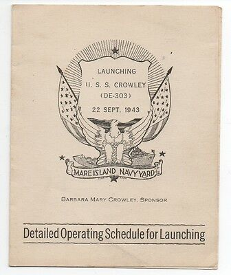 1943 Program from Launching of the US Navy Ship U.S.S. Crowley Mare Island CA