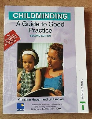 Childminding: A Guide to Good Practice by Jill Frankel, Christine Hobart
