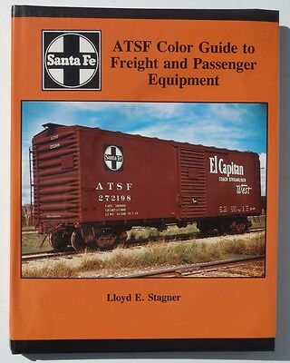 ATSF Color Guide to Freight and Passenger Equipment - Hardcover