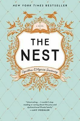 The Nest by Cynthia D'Aprix Sweeney (2016, Hardcover)