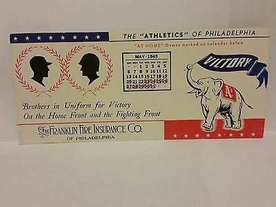 Vintage 1945 INK BLOTTER 'THE FRANKLIN FIRE INSURANCE CO. Phila A's May schedule