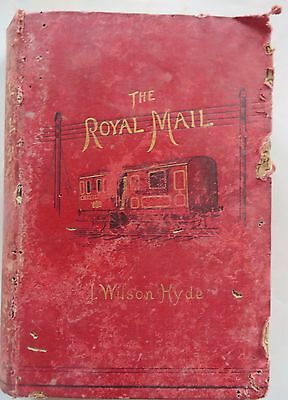 1885 Rare Book The Royal Mail Its Curiosities and Romance By James Wilson Hyde