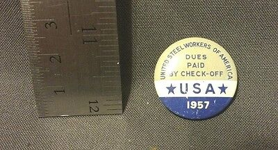 Vintage 1957 57 United Steel Workers of America Pin Back Button USA