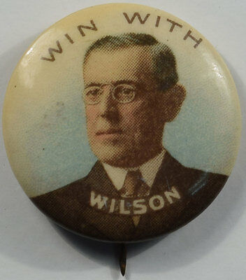 """1912 Woodrow Wilson 7/8"""" Full Color Win With Wilson Cell Campaign Button Nr Mint"""