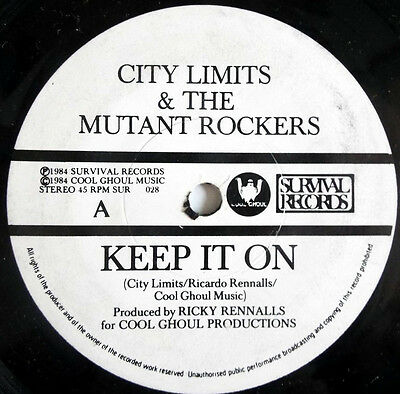 "City Limits & The Mutant Rockers ‎– Keep It On UK 7"" Electro Hip Hop"