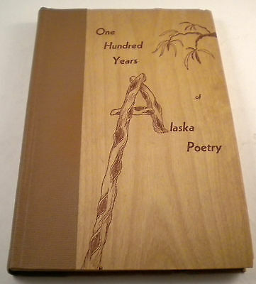 One Hundred Years of Alaska Poetry The Poetry Society 1966 1st Edition Book