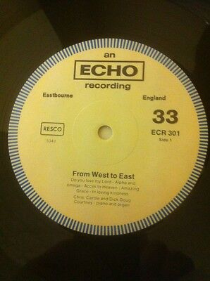 From West To East-Gospel Album-Uk Echo-Ecr 301-See Scans