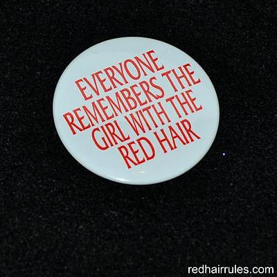 EVERYONE REMEMBERS THE GIRL WITH THE RED HAIR - 1 Pin Button Irish Dance