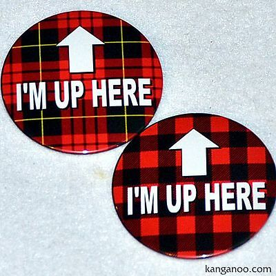 I'M UP HERE - 2 Pins Buttons, Twin Peaks and Tilted Kilt style plaid