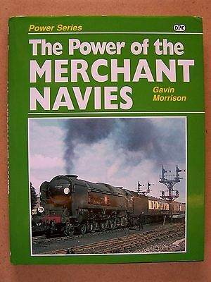 The Power Of The Merchant Navies. Railway Locomotives Book.