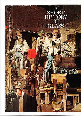 Exhibit Catalog of Historic and Antique Glass. Museum Show