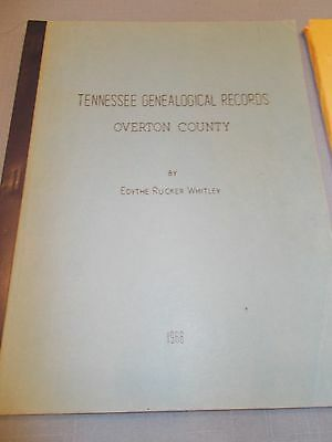 Tennessee Genealogical Records, Overton County, Edythe Rucker Whitley, 1966