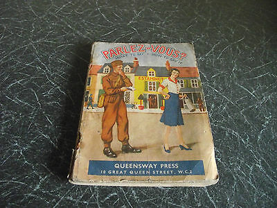 Parlez-Vous? What To Say & How To Say It Metcalfe Wood Phrase Book Wwii 1942