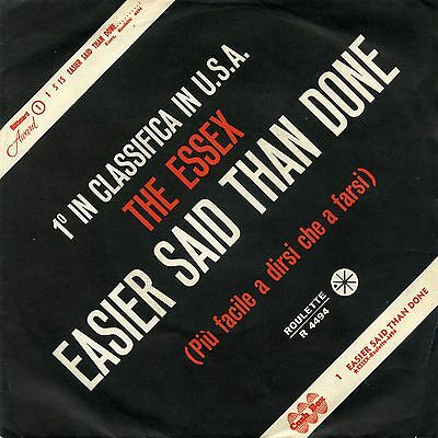 """The Essex Easier Said Than Done 7"""" Italy Ex+ Ex"""