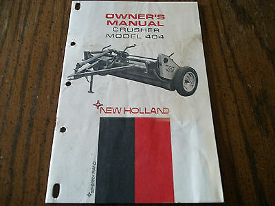 Original 1967 Ford New Holland 404 Hay Crusher Owners Manual 040-703M-11-67M CNH