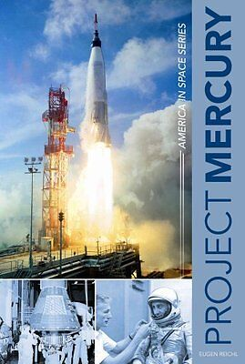 Project Mercury America in Space Series by Eugen Reichl 9780764350696