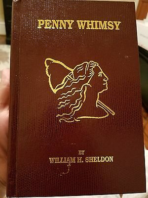 Penny Whimsy by William H. Sheldon - Hardbound  1990 book printing, great shape!
