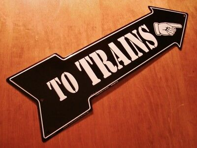TO TRAINS Finger Pointing Right Arrow Railroad Decor Sign NEW