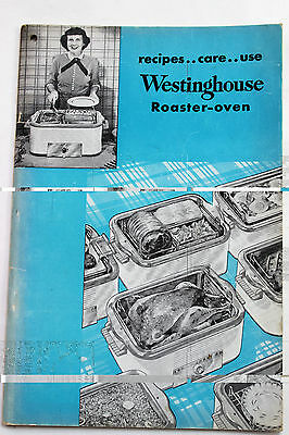 Westinghouse Roaster-Oven 1950's Manual Guide Book Recipes Care Use Instructions