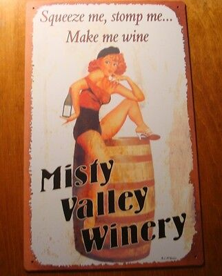 SQUEEZE ME STOMP ME MAKE ME WINE Misty Valley Winery Barrel Bar Pub Decor Sign