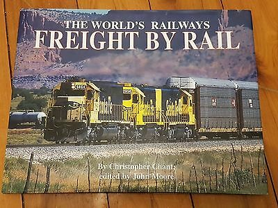 The World's Railways : Freight By Rail