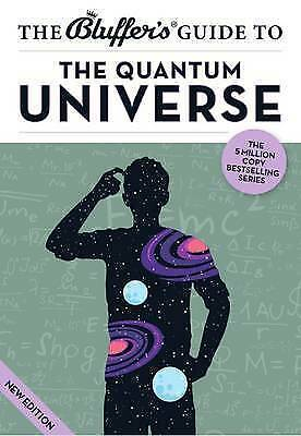 The Bluffer's Guide to the Quantum Universe by Jack Klaff (Paperback, 2013)