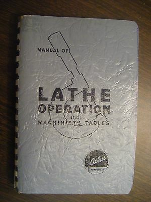 MANUAL OF LATHE OPERATION AND MACHINISTS TABLES, 1937, Kalamazoo, Michigan