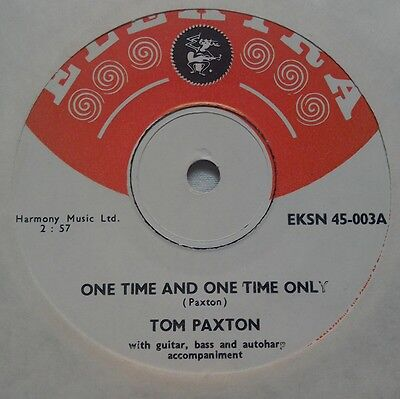RARE FOLK POP ELEKTRA 45 Tom Paxton One Time Only/ Bottle Of Wine NM TOP COPY 66
