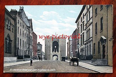 Posted 1911 Printed Colour Postcard Co. Louth St. Lawrence Street Gate Drogheda