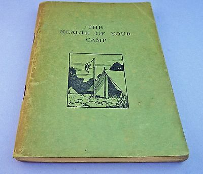 1934 The Health of Your Camp by Margaret Middleton The Girl Guides Association.