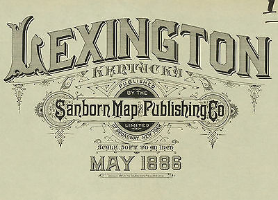Lexington, Kentucky~Sanborn Map© sheets~ made 1886 with 23 maps on~CD in color