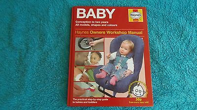 Baby Haynes Worksop Manual A Practical Step By Step Guide To Babies & Toddlers