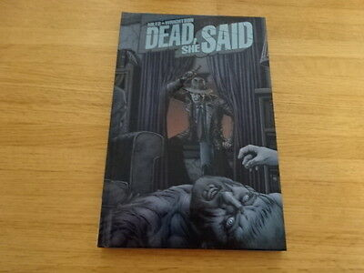 Rare Copy Of Dead, She Said Hard Cover Graphic Novel! Idw!