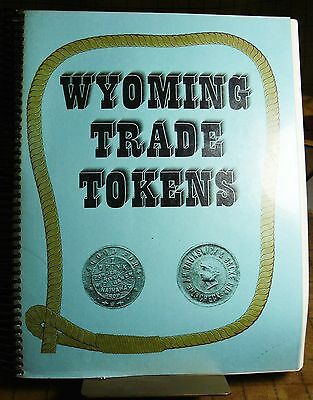 WYOMING TRADE TOKENS Bowker & Capt Lee EXCELLENT USED 1st Ed NUMBERED COPY illus