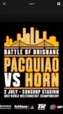 2 X Pacquiao Vs Horn Tickets Section 308 DISCOUNTED. Normally $90